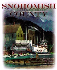 Snohomish County : An Illustrated History