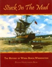 Stuck in the Mud - A History of Warm Beach
