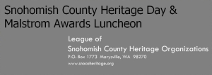 Snohomish County Heritage Day and Malstrom Award Luncheon