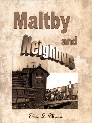 "Ma;strom Award for 2012 - the publication ""Maltby and Neighbors"" by historian Elsie Mann."