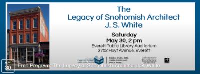 J.S. White Snohomish Architect Slide program May 30