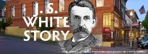 Program - J. S.White Story -
